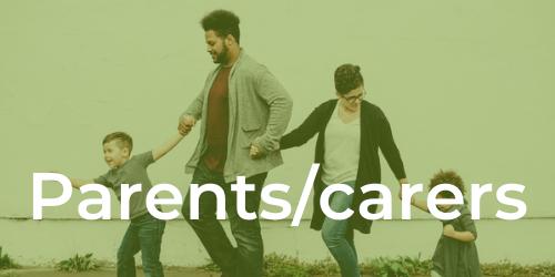 Parents & Carers